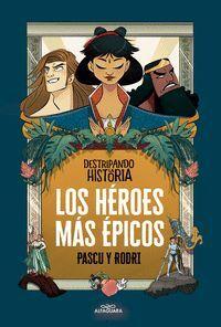LOS HEROES MAS EPICOS