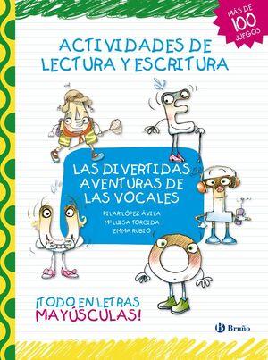 LAS DIVERTIDAS AVENTURAS DE LAS VOCALES