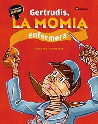 GERTRUDIS, LA MOMIA ENFERMERA