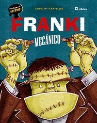FRANKI, MECANICO