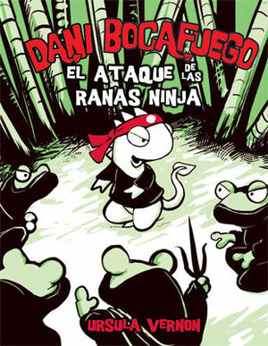 EL ATAQUE DE LAS RANAS NINJA