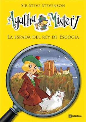 AGATHA MISTERY 3. LA ESPADA DEL REY DE ESCOCIA
