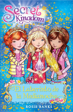 SECRET KINGDOM 12. EL LABERINTO DE LA MEDIANOCHE
