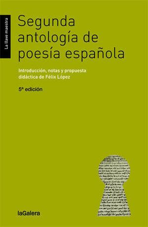 SEGUNDA ANTOLOGIA DE POESIA ESPAÑOLA