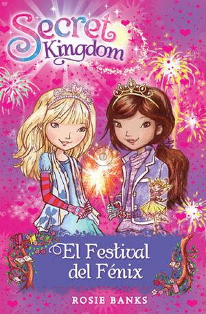 SECRET KINGDOM 16. EL FESTIVAL DEL FENIX