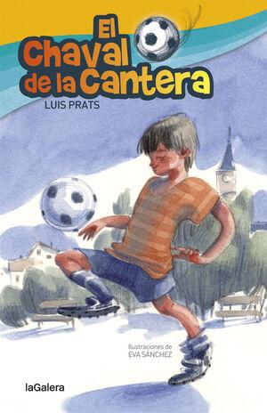 EL CHAVAL DE LA CANTERA