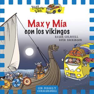 YELLOW VAN 9. MAX Y MIA CON LOS VIKINGOS