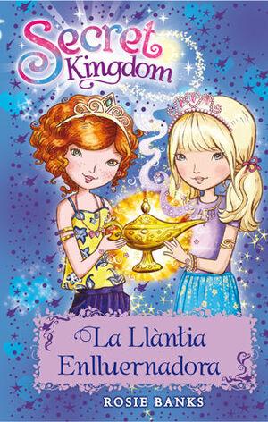 SECRET KINGDOM 33. LA LLANTIA ENLLUERNADORA