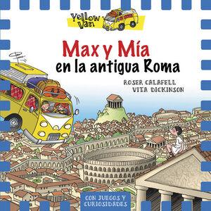 YELLOW VAN 12. MAX Y MIA EN LA ANTIGUA ROMA