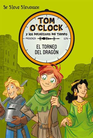 TOM O'CLOCK 7. EL TORNEO DEL DRAGON