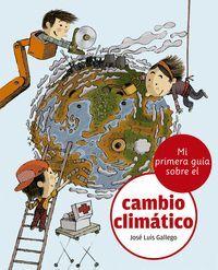 MI PRIMERA GUIA SOBRE EL CAMBIO CLIMATICO