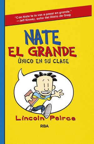 NATE EL GRANDE 1: UNICO EN SU CLASE