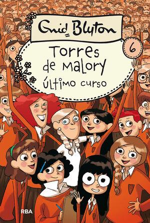 TORRES DE MALORY 6: ULTIMO CURSO