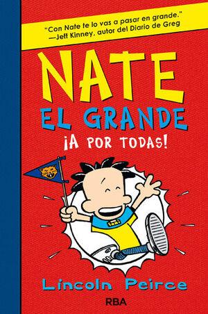 NATE EL GRANDE 4: ¡A POR TODAS!