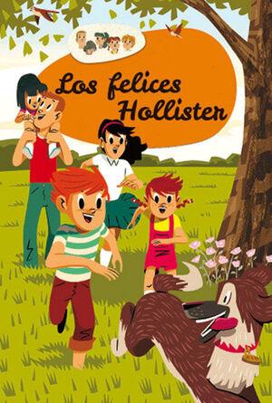 LOS HOLLISTER 1: LOS FELICES HOLLISTER