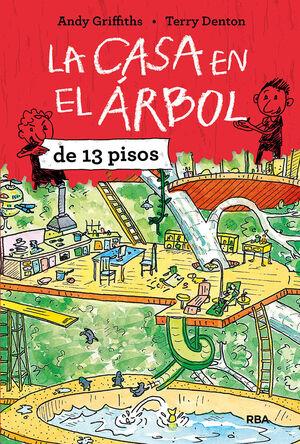 LA CASA EN EL ARBOL 1. LA CASA EN EL ARBOL DE 13 PISOS.