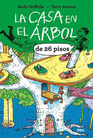 LA CASA EN EL ARBOL 2. LA CASA EN EL ARBOL DE 26 PISOS.