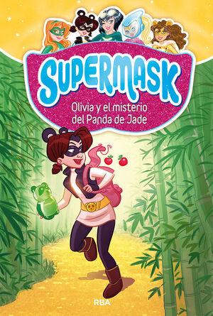 SUPERMASK 2. OLIVIA Y MISTERIO PANDA JADE