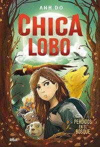 CHICA LOBO. PERDIDOS EN EL BOSQUE