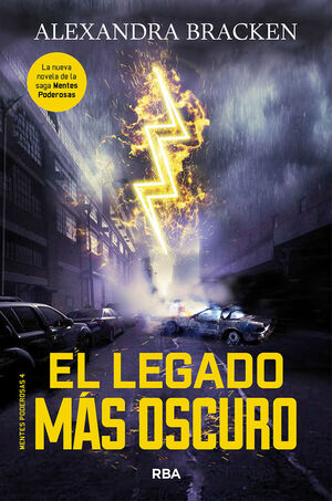 MENTES PODEROSAS 4. EL LEGADO MAS OSCURO
