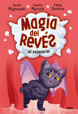 MAGIA DEL REVES 3. AL ESCENARIO