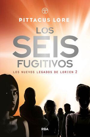 LOS NUEVOS LEGADOS DE LORIEN 2. LOS SEIS FUGITIVOS