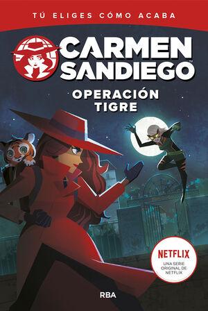 CARMEN SANDIEGO 3. OPERACION TIGRE