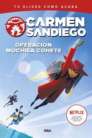 CARMEN SANDIEGO 2. OPERACION MOCHILA-COHETE