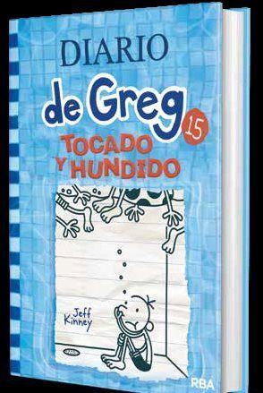 DIARIO DE GREG 15. TOCADO Y HUNDIDO . **RBA**