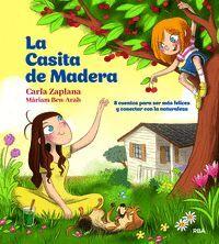 LA CASITA DE MADERA