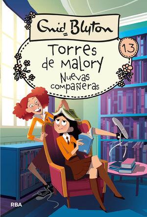 TORRES DE MALORY #13. NUEVAS COMPAÑERAS