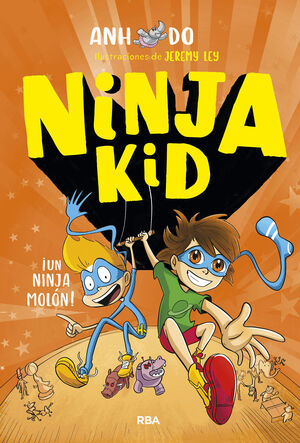 NINJA KID#4. !UN NINJA MOLON!