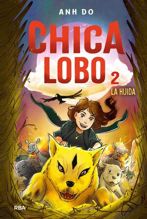 CHICA LOBO#2 . LA HUIDA