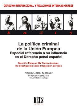 LA POLITICA CRIMINAL DE LA UNION EUROPEA