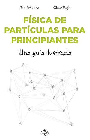 FISICA DE PARTICULAS PARA PRINCIPIANTES