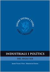 INDUSTRIAL I POLITICS. OBRA ESCOLLIDA
