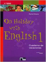 ON HOLIDAY WITH ENGLISH 1. CUADERNO DE VACACIONES.