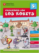 VACACIONES CON LOS ROBITS 5