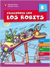 VACACIONES CON LOS ROBITS 6+SOLUCIONARIO