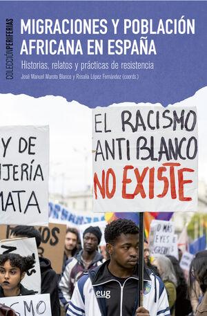 MIGRACIONES Y POBLACION AFRICANA EN ESPAÑA
