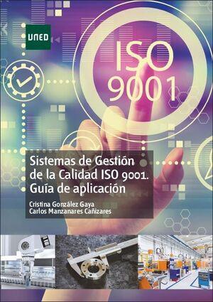 SISTEMAS DE GESTION DE LA CALIDAD ISO 9001. GUIA DE APLICACION