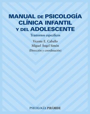 MANUAL DE PSICOLOGIA CLINICA INFANTIL Y DEL ADOLESCENTE