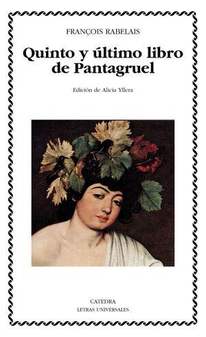 QUINTO Y ULTIMO LIBRO DE PANTAGRUEL