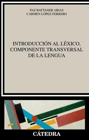 INTRODUCCION AL LEXICO, COMPONENTE TRANSVERSAL DE LA LENGUA