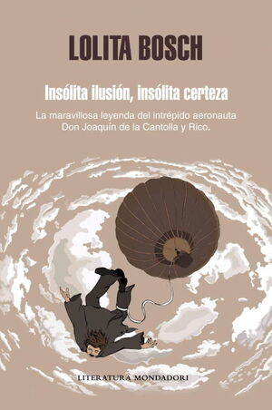 INSOLITA ILUSION, INSOLITA CERTEZA