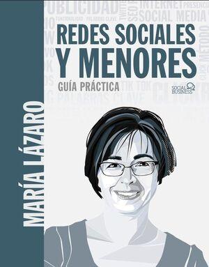REDES SOCIALES Y MENORES. GUIA PRACTICA