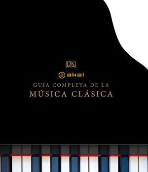 LA GUIA COMPLETA DE LA MUSICA CLASICA