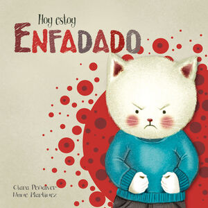 HOY ESTOY... ENFADADO