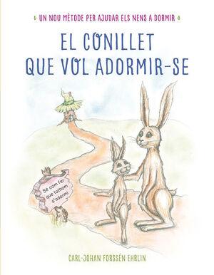 EL CONILLET QUE VOL ADORMIR-SE