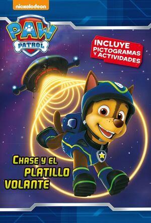 CHASE Y EL PLATILLO VOLANTE (PAW PATROL  PATRULLA CANINA. PICTOGRAMAS)